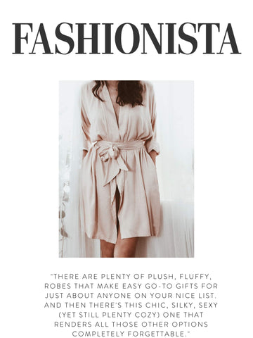 """FASHIONISTA """"There are plenty of plush, fluffy, robes that make easy go-to gifts for just about anyone on your nice list. and then there's this chic, silky, sexy (yet still plenty cozy) one that renders all those other options completely forgettable."""""""