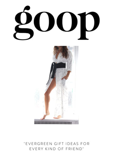 """GOOP """"Evergreen Gift Ideas for Every Kind of Friend"""""""