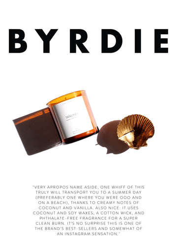 """BYRDIE """"Very apropos name aside, one whiff of this truly will transport you to a summer day (preferably one where you were OOO and on a beach), thanks to creamy notes of coconut and vanilla. Also nice: It uses coconut and soy waxes, a cotton wick, and phthalate-free fragrance for a super clean burn. It's no surprise this is one of the brand's best-sellers and somewhat of an Instagram sensation."""""""
