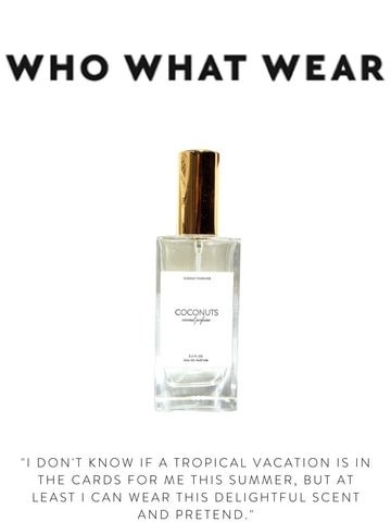 """WHO WHAT WEAR """"I don't know if a tropical vacation is in the cards for me this summer, but at least I can wear this delightful scent and pretend."""""""