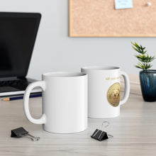 Load image into Gallery viewer, All you need is Bitcoin mug