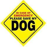 Sign-SAVE MY DOG SIGN