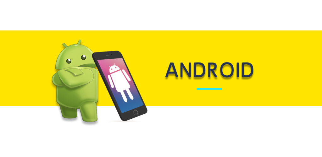 <h2><b>ANDROID DEVICES</b></h2>