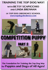DVD Puppy Pack - Top Dog Competition Puppy - Parts 1 and 2