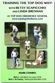 Train the TOP DOG Way - Mark Combo DVD