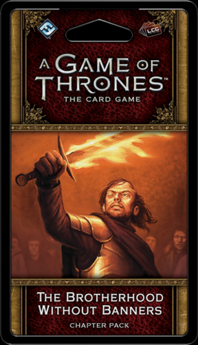 A Game Of Thones Lcg The Brotherhood Without Banners