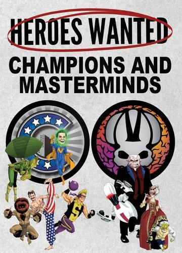 Heros Wanted Champions & Masterminds - Good Games