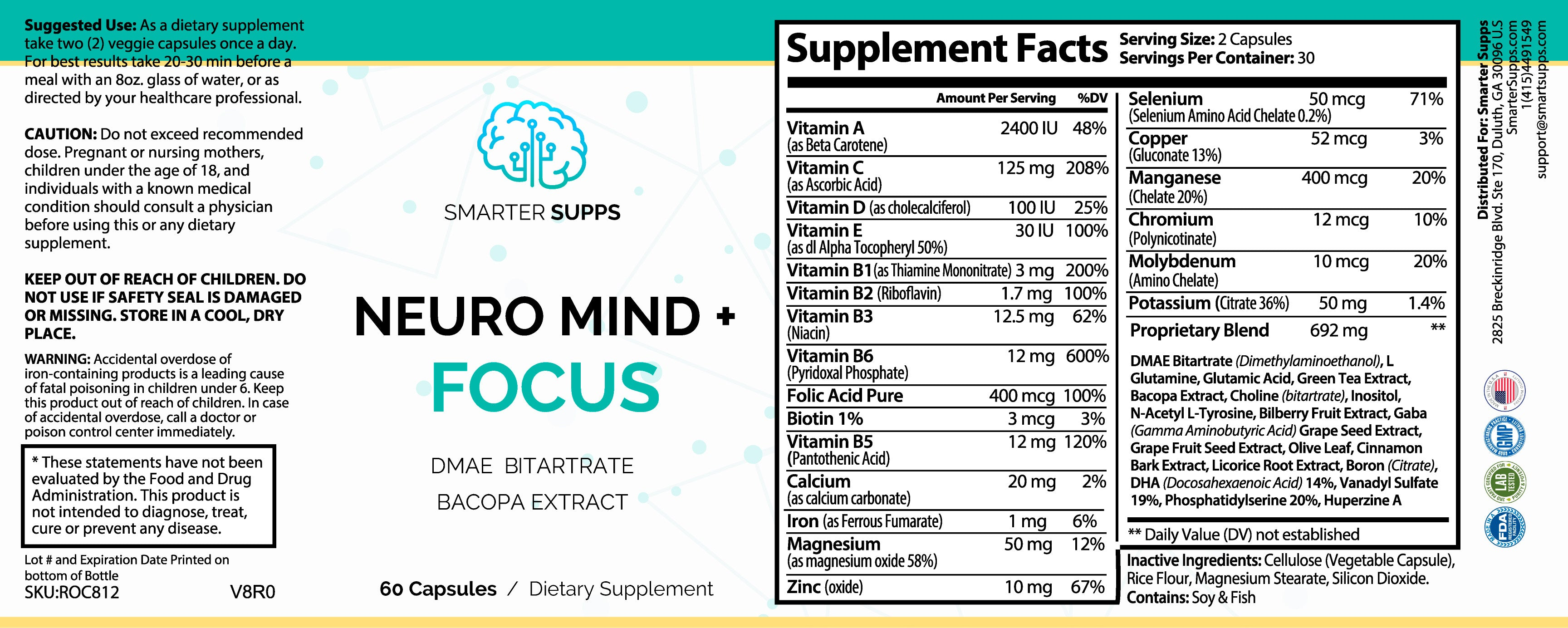 1 Bottle of Neuro Mind + Focus - DMAE Bitartrate and Bacopa Extract - FREE SHIPPING