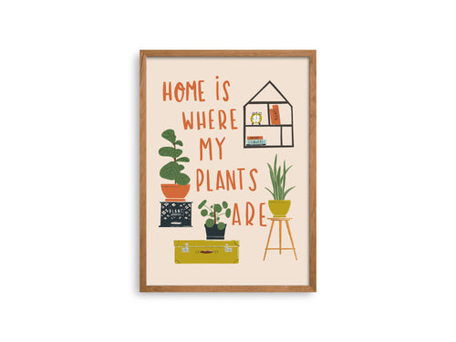 Home is Where my Plants Are - Erika Right True Studio