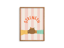 Load image into Gallery viewer, Strength Love + Resilience Print - Erika Right True Studio