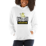 It's all relative (physics) - Women's Hoodie - Humans are FREE T-Shirts. Anti establishment T-Shirts. Cov-19, NWO, Celebrity, Funny, Crazy & Alternative T-Shirts for men and women