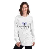 You attract germane the frequency you give off (physics) - Women's long sleeve t-shirt - Humans are FREE T-Shirts. Anti establishment T-Shirts. Cov-19, NWO, Celebrity, Funny, Crazy & Alternat