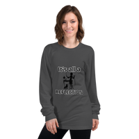 It's all a reflection (physics) - Women's long sleeve t-shirt - Humans are FREE T-Shirts. Anti establishment T-Shirts. Cov-19, NWO, Celebrity, Funny, Crazy & Alternative T-Shirts for men and