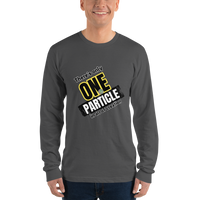 There is only one particle in all of creation (physics) - Men's long sleeve t-shirt - Humans are FREE T-Shirts. Anti establishment T-Shirts. Cov-19, NWO, Celebrity, Funny, Crazy & Alternative