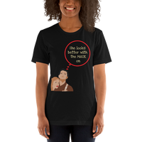 Look better with the Mask on - Women's T-Shirt - Humans are FREE T-Shirts. Anti establishment T-Shirts. Cov-19, NWO, Celebrity, Funny, Crazy & Alternative T-Shirts for men and women