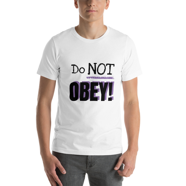Do Not Obey - Men's T-Shirt - Humans are FREE T-Shirts. Anti establishment T-Shirts. Cov-19, NWO, Celebrity, Funny, Crazy & Alternative T-Shirts for men and women