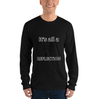 It's all a reflection (physics) - Men's long sleeve t-shirt - Humans are FREE T-Shirts. Anti establishment T-Shirts. Cov-19, NWO, Celebrity, Funny, Crazy & Alternative T-Shirts for men and wo