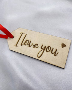 I love you -Gift Tag