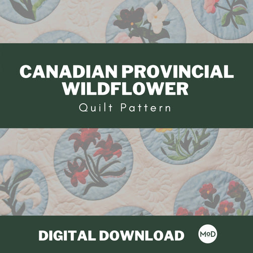 Canadian Provincial Wildflower Quilt - Digital Download