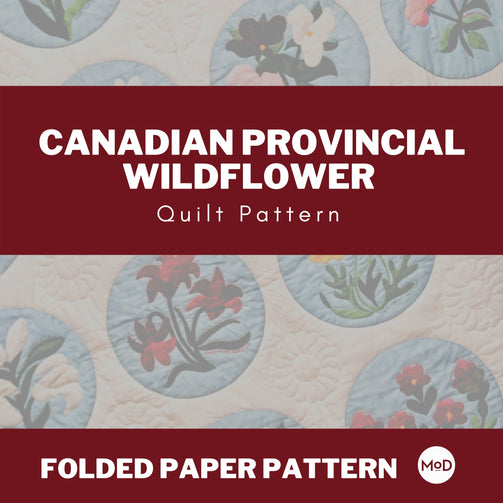 Canadian Provincial Wildflower Quilt – Folded Paper Pattern