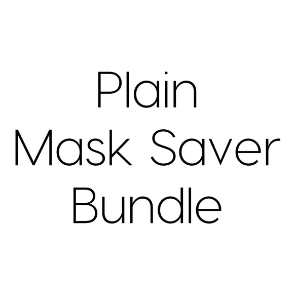 Plain Mask Saver Bundle
