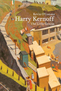 Harry Kernoff: The Little Genius
