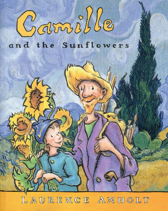 An illustration of a young girl and man walking. She carries a big bundle of sunflowers on her back. Her wears a straw hat and carries a backpack of art supplies. The background is a van Gogh style landscape with a cypress tree. The title is in yellow and black at the top.