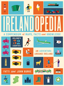 Irelandopedia: A Compendium of Maps, Facts and Knowledge