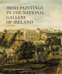 Irish Paintings in The National Gallery of Ireland, Vol 1