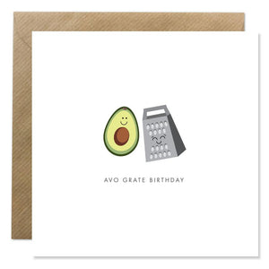 A white card with a simple illustration of half an avocado and a grater. Both are smiling. 'Avo Grate Birthday' is written in clear capitals underneath.
