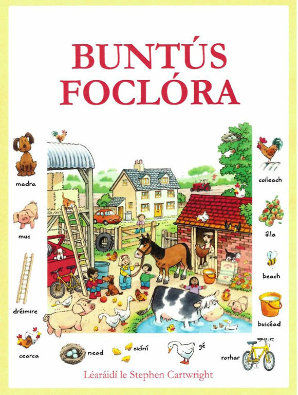An illustration of a farmyard scene takes up most of the cover. Animals and items from the scene are around the edge with the Irish word underneath. The title is across the top in large red capital letters.