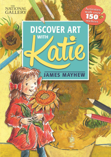 The background is van Gogh's painting of sunflowers in a vase. In front is a drawing of a little girl in a red coat holding a sunflower. There are scattered drawings of colouring pencils at the edges. The title in in a large teal square at the centre top.