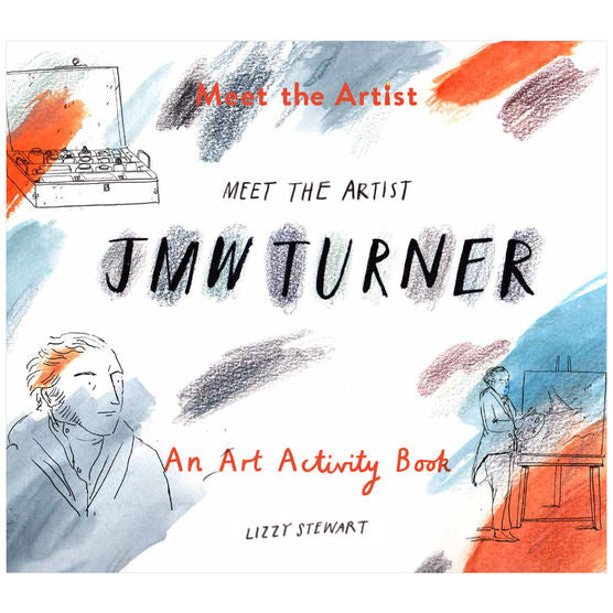 A white cover with random swatches of orange, blue and black. There are simple line sketches of Turner and him painting. The title and author are written in a hand written style.