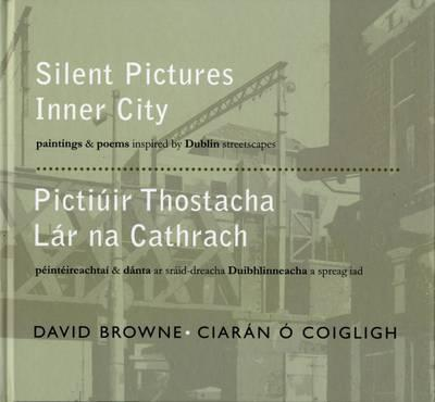 A beige toned photograph of the side of a city street with an iron bridge. The title is imposed over the top in white, in both English and Irish.