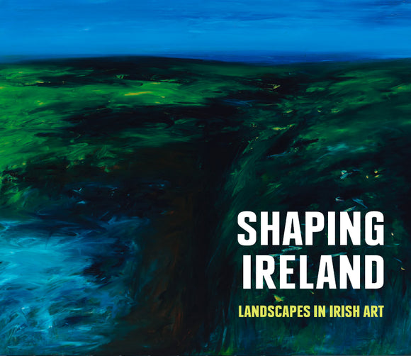 Shaping Ireland