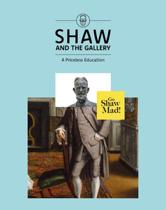 Shaw and the Gallery