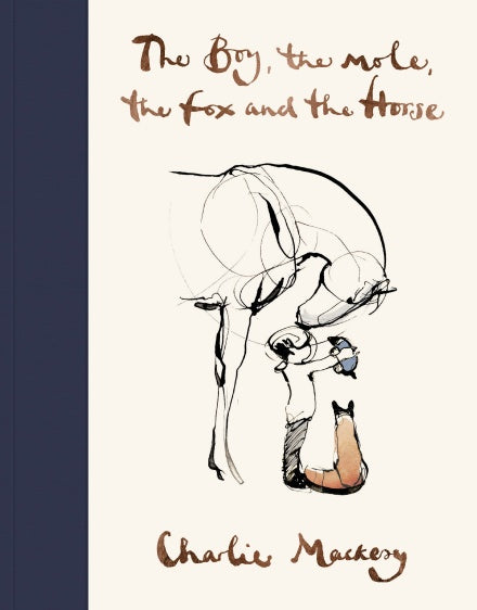 A white cover with navy binding. In the centre is a simple, ink illustration of a horse looking down on a boy, who is holding a mole, standing beside a fox. The title is at the top in gold cursive.