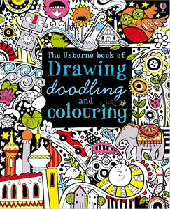 The Usborne Book of Drawing, Doodling and Colouring