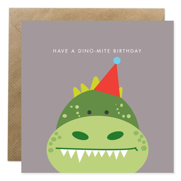 Have a Dino-Mite Birthday Card