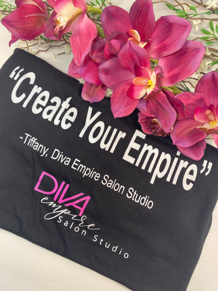 Create Your Empire T-shirt