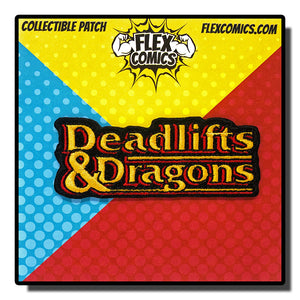 Deadlifts & Dragons Text - Patch