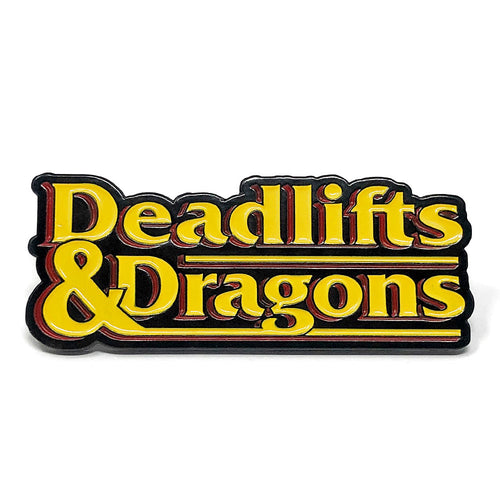 Deadlifts and Dragons (TEXT) - Pin