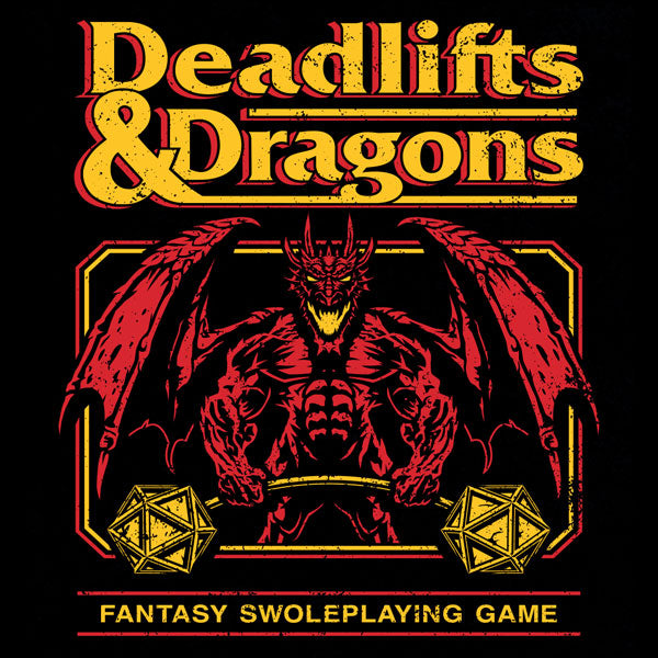 Deadlifts and Dragons