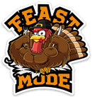 Feast Mode - Vinyl Sticker