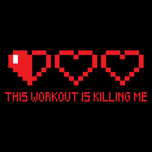 This Workout Is Killing Me