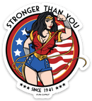 Stronger Than You - Vinyl Sticker