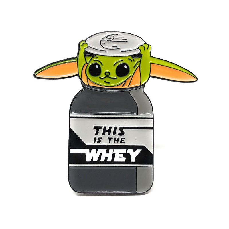 This is the Whey - Pin