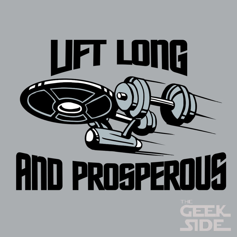 Lift Long and Prosperous
