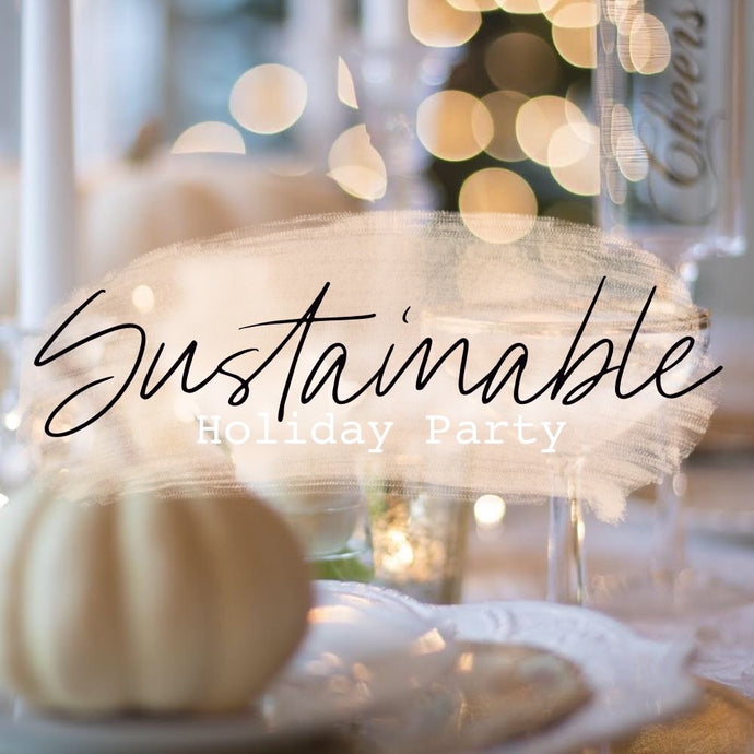 Sustainable Holiday Tips + Tricks