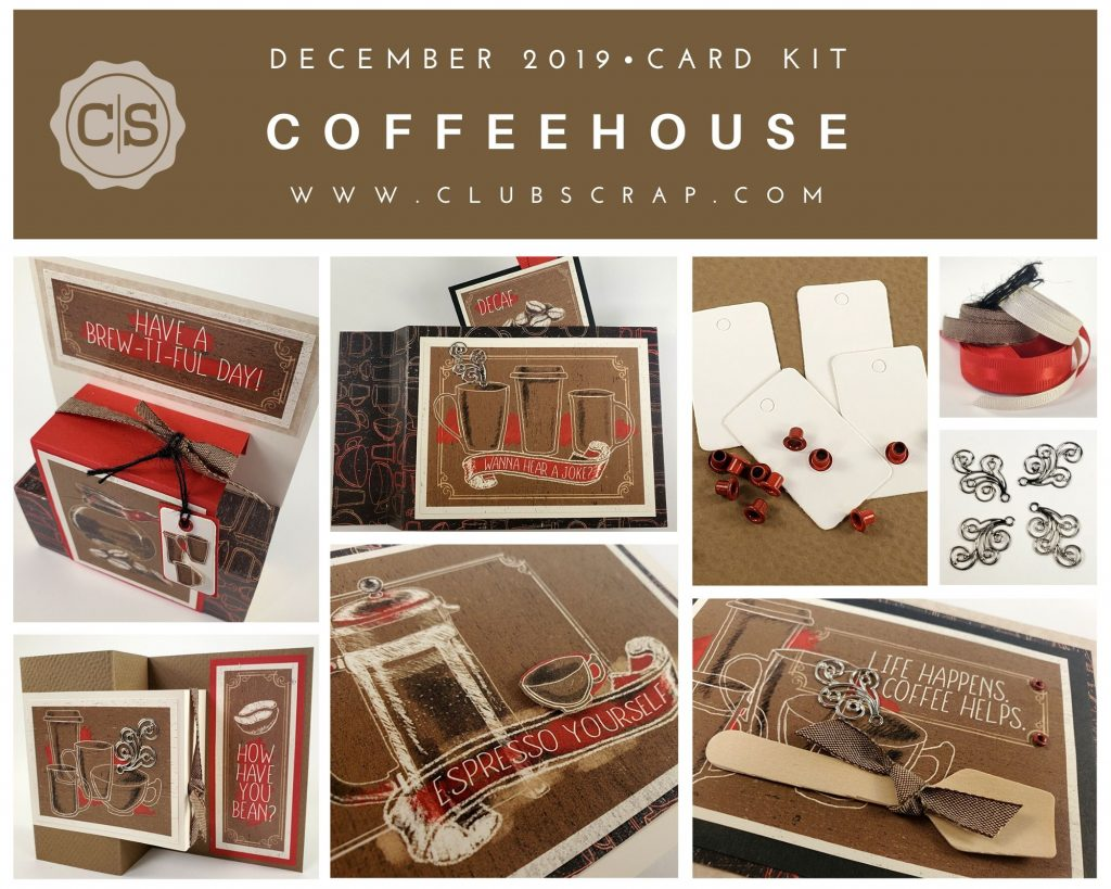 December 2019 Club Scrap Coffeehouse Spoiler #clubscrap #spoiler #cardkit